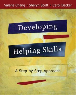 Developing Helping Skills: A Step-by-step Approach by Sheryn Scott image