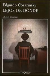 Lejos de Donde by Edgardo Cozarinsky image