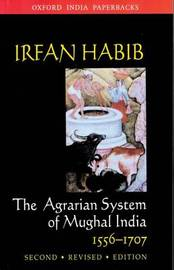 The Agrarian System of Mughal India, 1526-1707 by Irfan Habib image