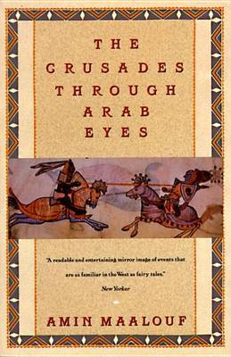 The Crusades through Arab Eyes by Amin Maalouf image