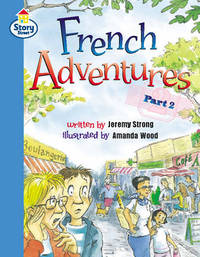 Story Street: Step 11, Bk.2: French Adventures, Pt.2: Step 11, Bk.2: French Adventures, Pt.2 by Martin Coles image