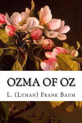 Ozma of Oz by L (Lyman) Frank Baum