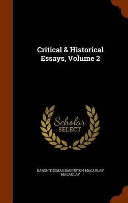 Critical & Historical Essays, Volume 2