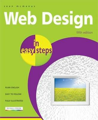 Web Design in Easy Steps by Sean McManus