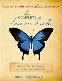 Complete Dream Book of Love and Relationships by Gillian Holloway
