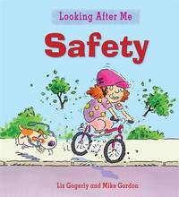 Looking After Me: Staying Safe Outdoors by Liz Gogerly image