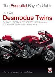 Ducati Desmodue Twins by Ian Falloon