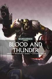 Blood and Thunder by Dan Abnett