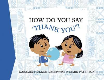 How Do You Say 'Thank You'? by Karamia Muller