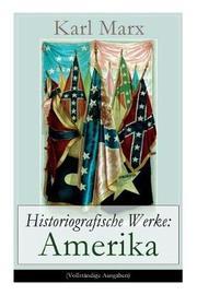 Historiografische Werke by Karl Marx
