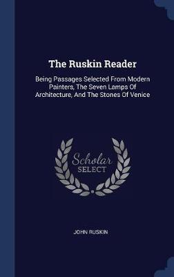 The Ruskin Reader by John Ruskin image
