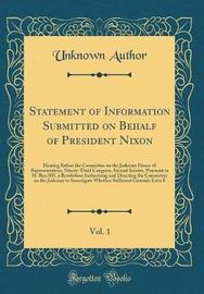 Statement of Information Submitted on Behalf of President Nixon, Vol. 1 by Unknown Author image