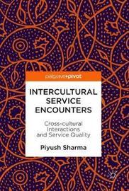 Intercultural Service Encounters by Piyush Sharma