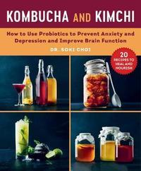 Kombucha and Kimchi by Soki Choi
