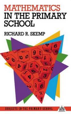 Mathematics in the Primary School by Richard R. Skemp image