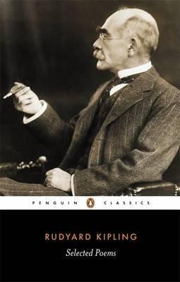 Selected Poems by Rudyard Kipling