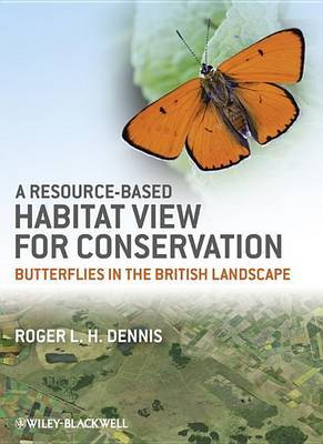 A Resource-Based Habitat View for Conservation by Roger L.H. Dennis image