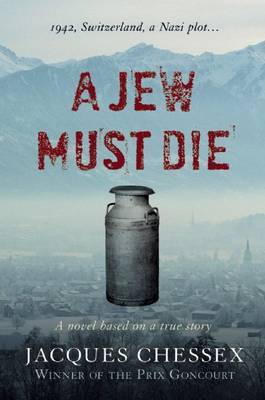 A Jew Must Die by Jacques Chessex image