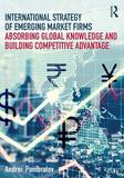 International Strategy of Emerging Market Firms by Andrei Panibratov