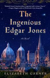 The Ingenious Edgar Jones by Elizabeth Garner image