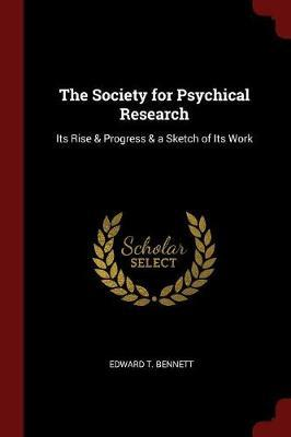 The Society for Psychical Research by Edward T Bennett image