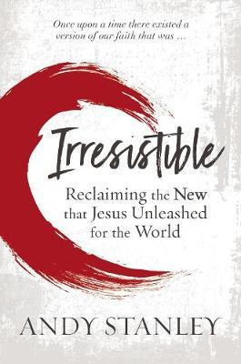 Irresistible by Andy Stanley image