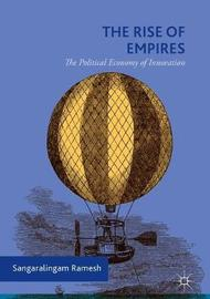 The Rise of Empires by Sangaralingam Ramesh