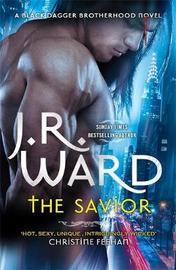 The Savior by J.R. Ward