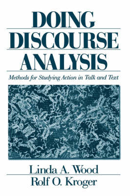 Doing Discourse Analysis by Linda A. Wood