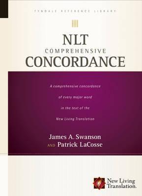 NLT Comprehensive Concordance by James A. Swanson