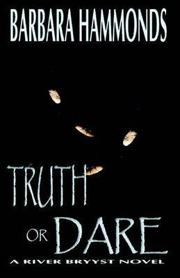Truth or Dare by Barbara Hammonds