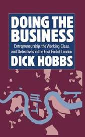 Doing the Business by Dick Hobbs