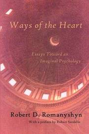 Ways of the Heart by Robert D Romanyshyn image