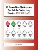 Colour-Test Reference for Adult Colouring Books by Claudia Chan