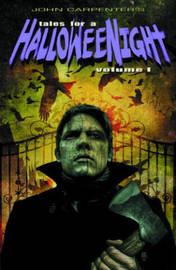 John Carpenter's Tales For A Halloween Night by Duane Swierczynski