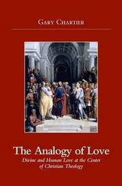 Analogy of Love by Gary Chartier