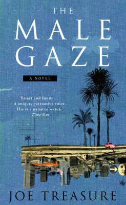 Male Gaze by Joe Treasure