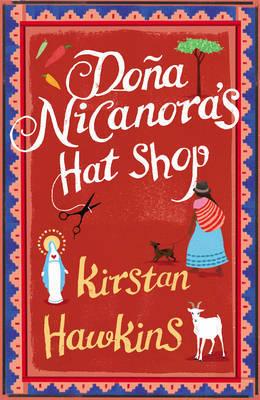 Dona Nicanora's Hat Shop by Kirstan Hawkins