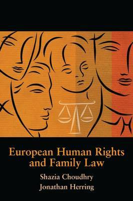European Human Rights and Family Law by Shazia Choudhry