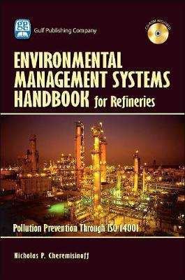 Environmental Management Systems Handbook for Refineries by Nicholas P Cheremisinoff image
