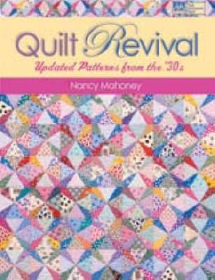 Quilt Revival by Nancy Mahoney