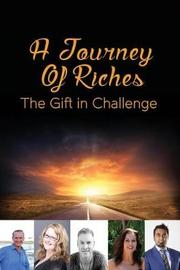 A Journey of Riches by John R Spender
