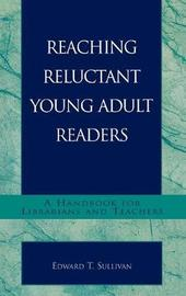 Reaching Reluctant Young Adult Readers by Edward T. Sullivan image