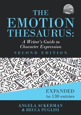 The Emotion Thesaurus by Becca Puglisi