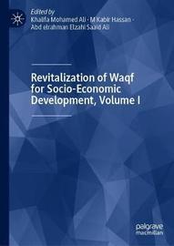 Revitalization of Waqf for Socio-Economic Development, Volume I