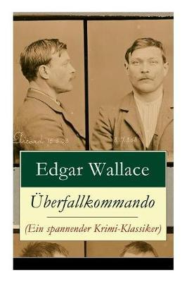 berfallkommando (Ein spannender Krimi-Klassiker) by Edgar Wallace