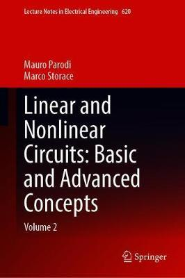 Linear and Nonlinear Circuits: Basic and Advanced Concepts by Mauro Parodi