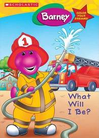 Barney What Will I Be? by Jutta S. L. Langer image