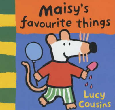 Maisy's Favourite Things Chunky Board by Lucy Cousins