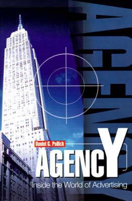 Agency by Daniel G. Pollick